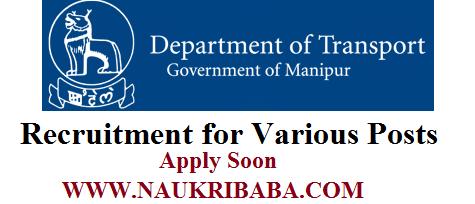 MANIPUR TRANSPORT DEPARETMENT RECRUITMENT 2019 POSTS APPLY ONLINE