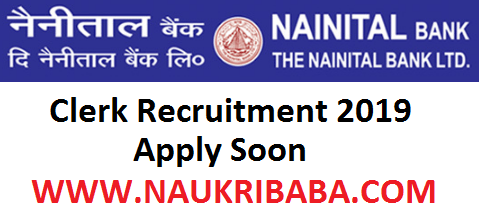 NAINITAL BANK CLERK POST RECRUITMENT VACANCY
