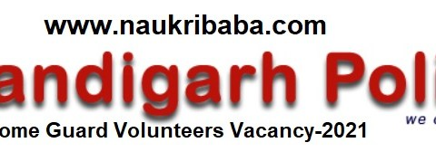 Apply for Home Guard Volunteers Vacancies in Chandigarh Police, Last Date- 14/02/2021