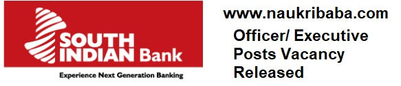 Apply for Officer/ Executive Posts in South Indian Bank- Last Date- 30/01/2021.