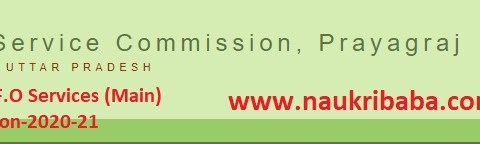 A.C.F./R.F.O Services (Main) Examination-2020-21 of UPPSC, Online Apply