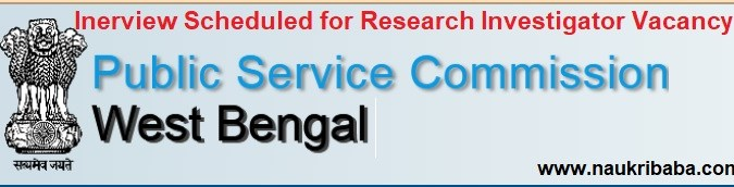 Downlaod Interview Scheduled for Research Investigator Vacancy in WBPSC. Date- 28/01/2021.