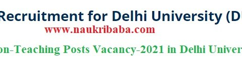 Apply for Non-Teaching Posts Vacancy-2021 in Delhi University, Last Date-16/03/2021.