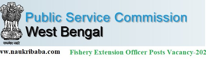Apply for Fishery Extension Officer-2021 in WBPSC, Last Date-17/03/2021.