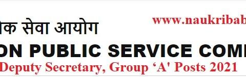 Apply - Deputy Secretary, Group 'A' in UPSC, Last Date-03/05/2021.