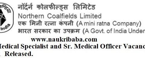Apply Online- Sr. Medical Specialist and Sr. Medical Officer) Posts-2021 in NCL, Last Date-30/04/2021.