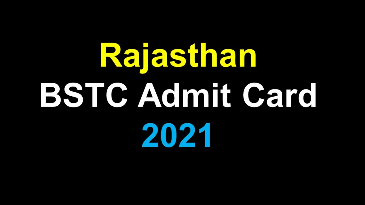BSTC Admit Card 2021