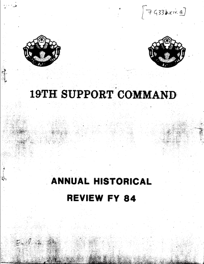 1984 Annual Historical Review 19th Support Command