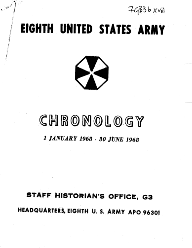 1968 Eighth United States Army Chronology (Vol. I