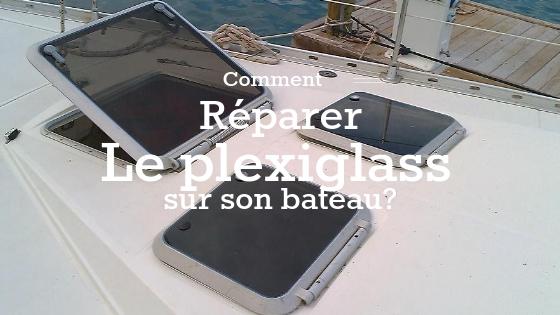 réparer le plexiglass
