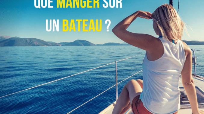 Que_manger_sur_un_bateau