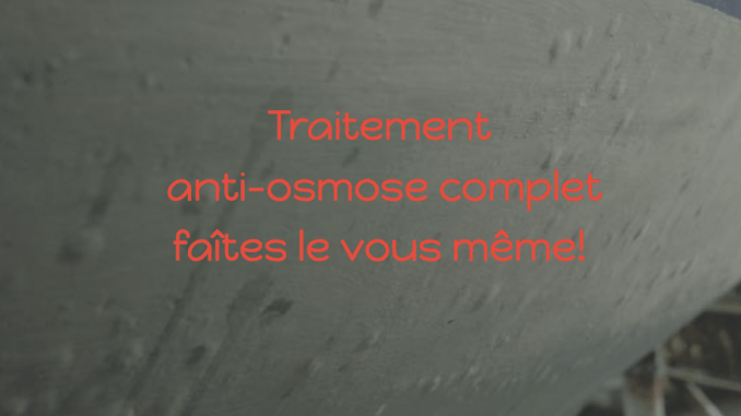 traitement anti-osmose bateau do it yourself nautisme pratique