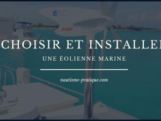 Choisir et installer une eolienne marine
