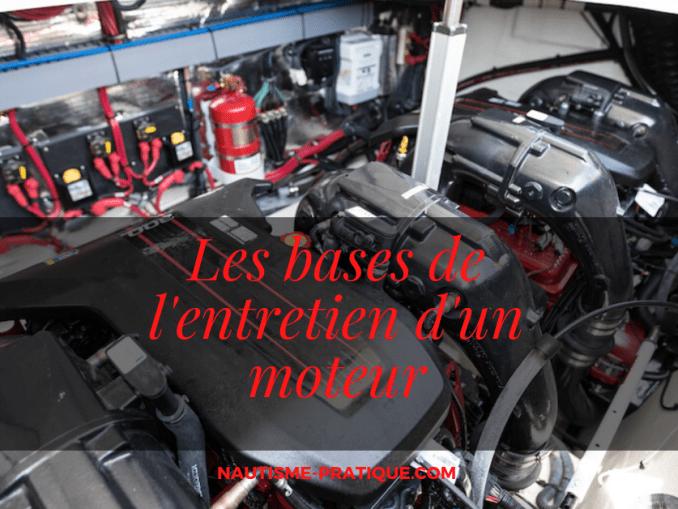 Les bases de l'entretien d'un moteur