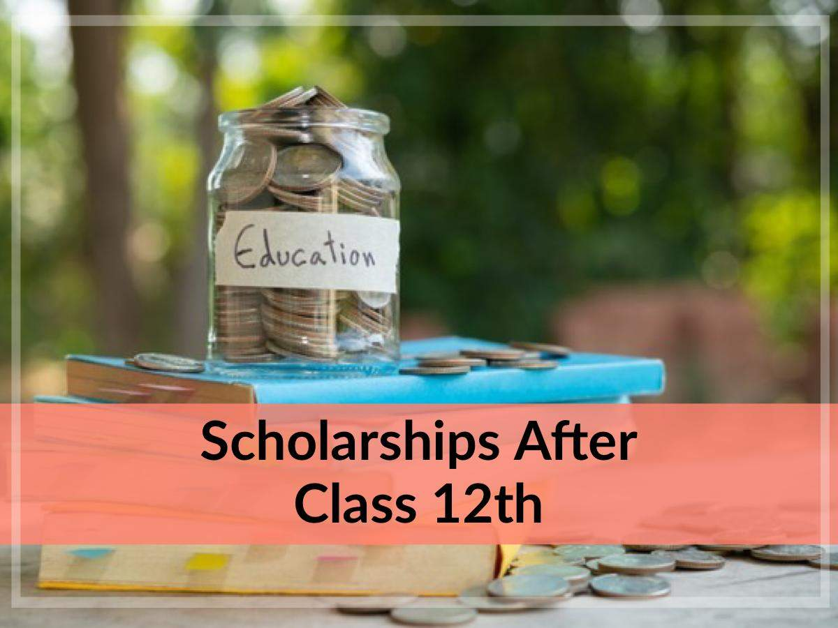 Scholarships after 12th: Scholarships after 12th: These 5 scholarships are available after 12th, how to apply – 12th qualification and top 5 scholarships after application process