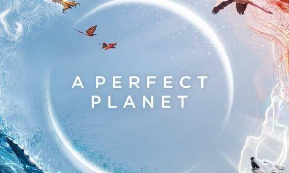 A Perfect Planet Season 1 Episode 1 – 5 | Mp4 Download