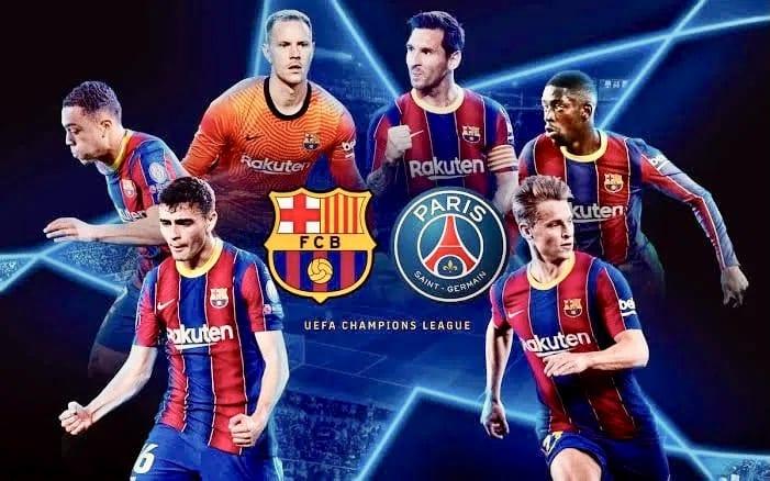 STREAM LIVE: Barcelona Vs Paris Saint-Germain [Watch Now] CHAMPIONS LEAGUE 2020/2021