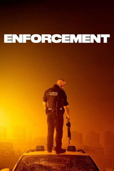 Enforcement (2021) Full Hollywood Movie