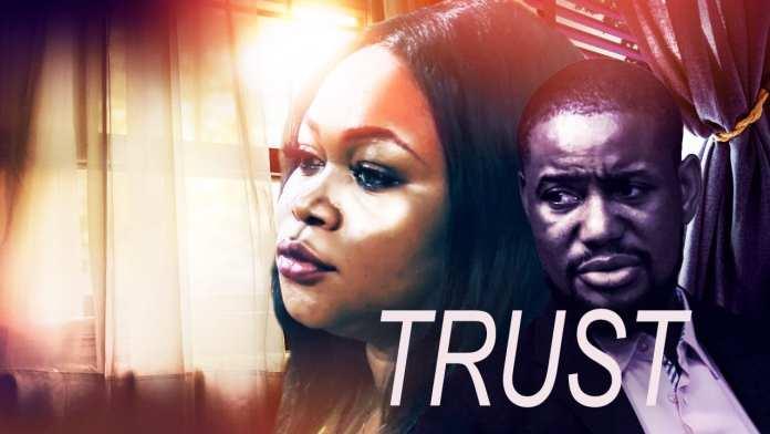 Trust Full Nollywood Movie