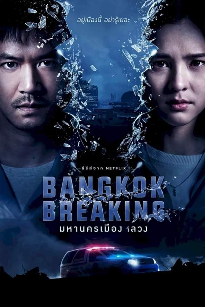 Bangkok Breaking Season 1 Episode 1 - 6 (Complete) Mp4 & 3gp Free Download