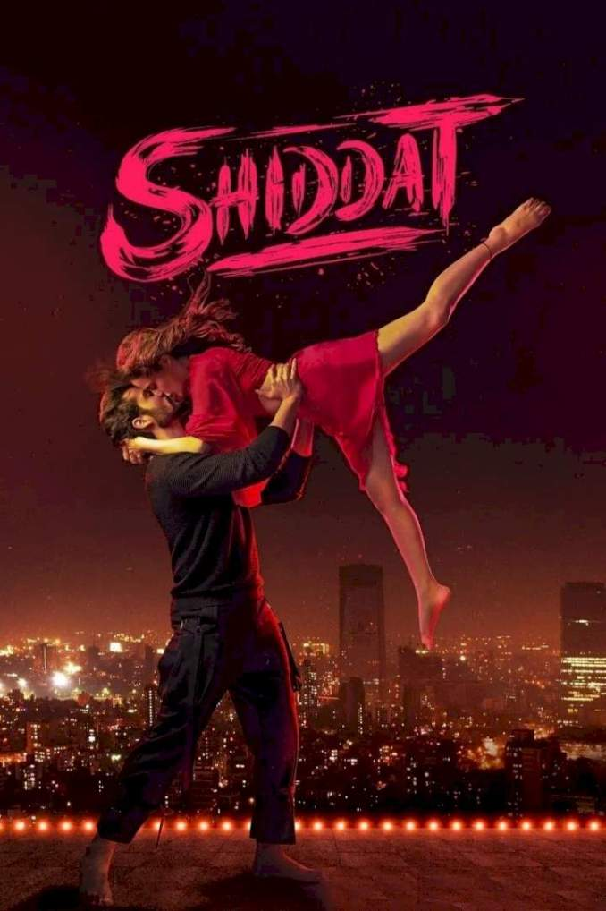 Shiddat (2021) [Indian]