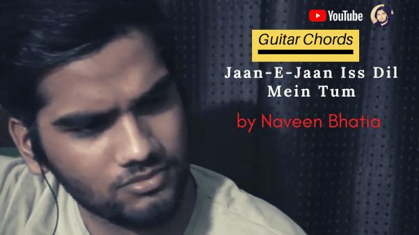 Jaan-E-Jaan Iss Dil Mein Tum