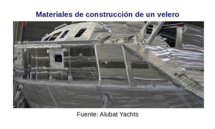 Materiales de construcción de un velero, ¿Qué cualidades necesito?