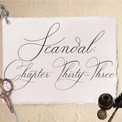 Scandal: Chapter Thirty-Three