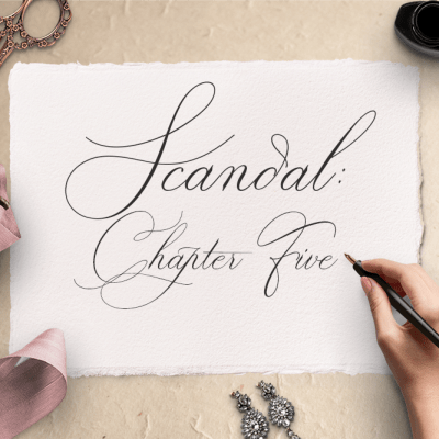Scandal: Chapter Five