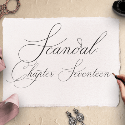 Scandal: Chapter Seventeen