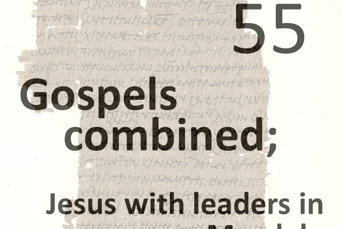 Gospels combined 55 - jesus with leaders in magdala