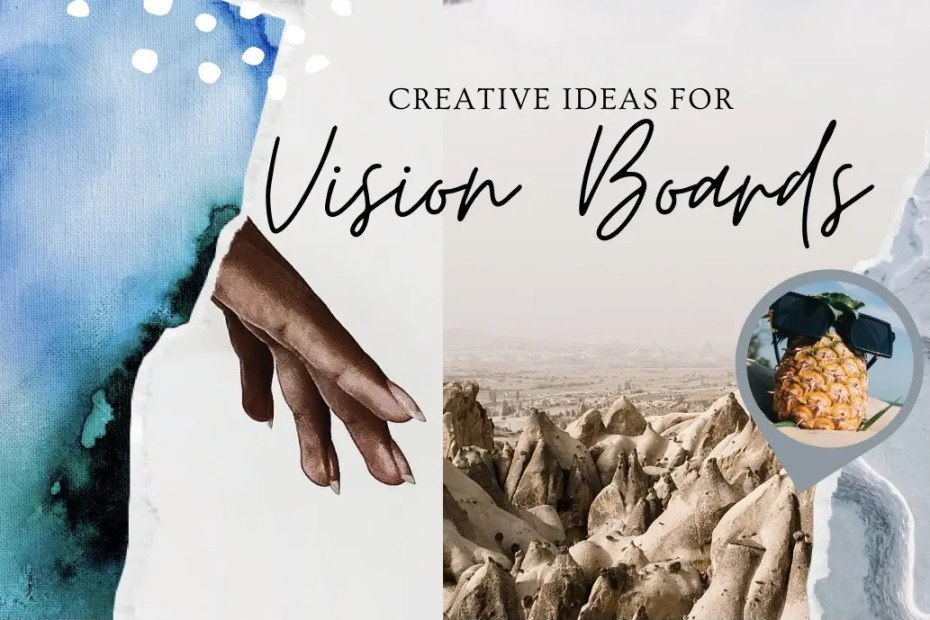 Navigating This Space - ideas for a vision board