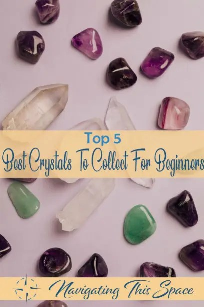 Top 5 Best Crystals To Collect For Beginners