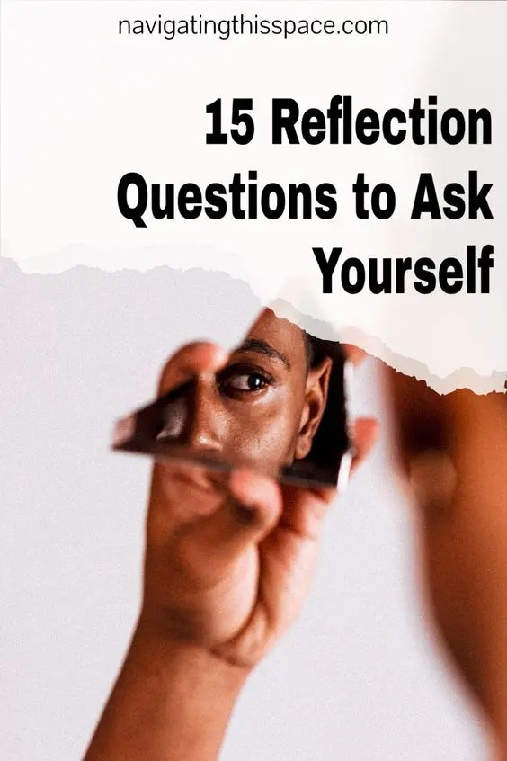 15 Reflection Questions to Ask Yourself