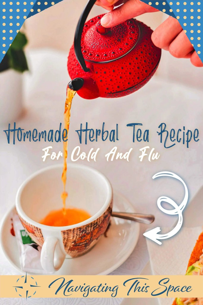 Homemade herbal tea recipe for cold and flu