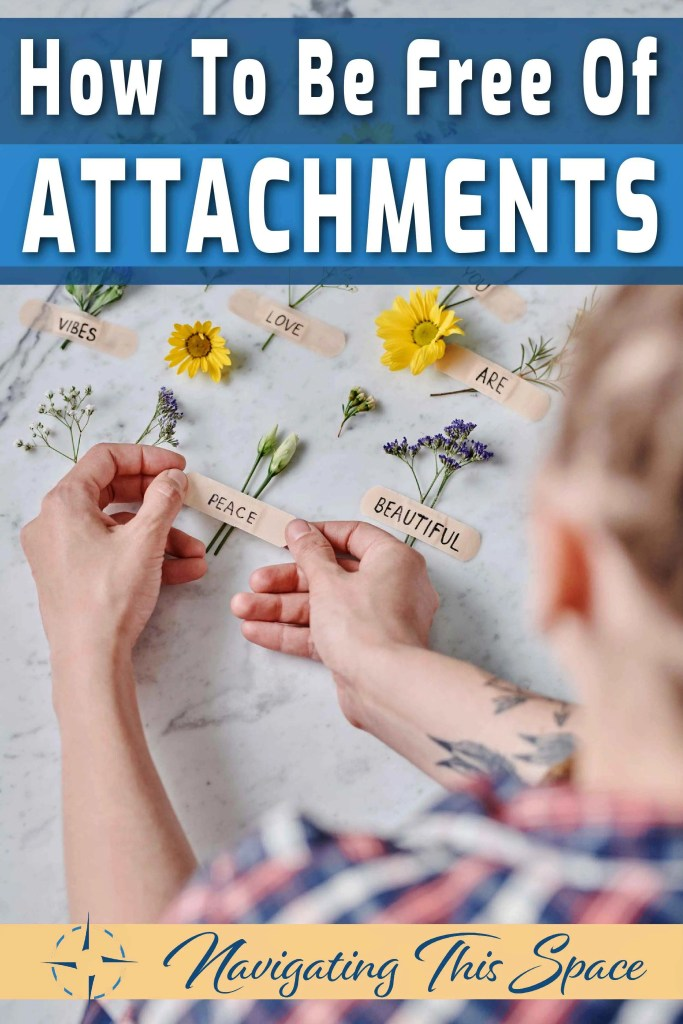 How to be free of attachments