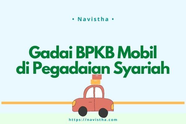 gadai bpkb mobil di pegadaian syariah