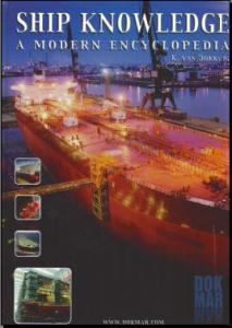 SHIP KNOWLEDGE - A Modern Encyclopedia - K. Van Dokkum