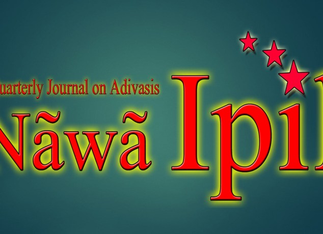 Nawa Ipil - A magazine for the progressive adivasi youth