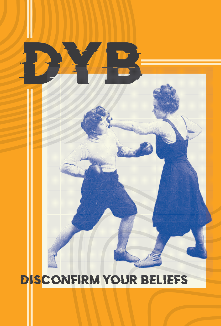 "A very old black and white image of 2 women boxing that reads ""Disconfirm you beliefs"" on an orange background"