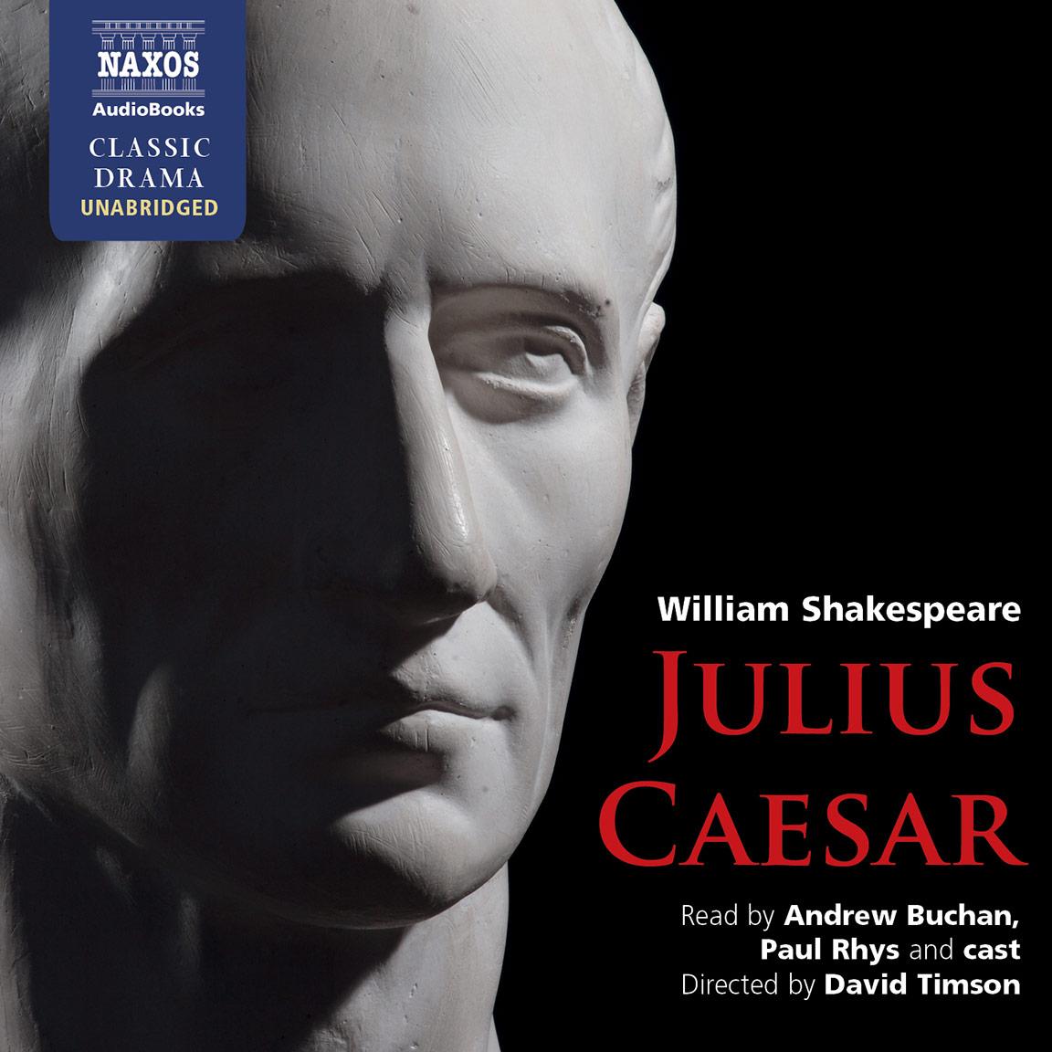 Julius Caesar Unabridged Naxos Audiobooks