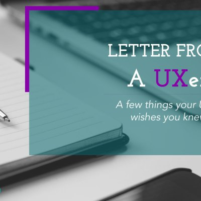 Letter From a UXer