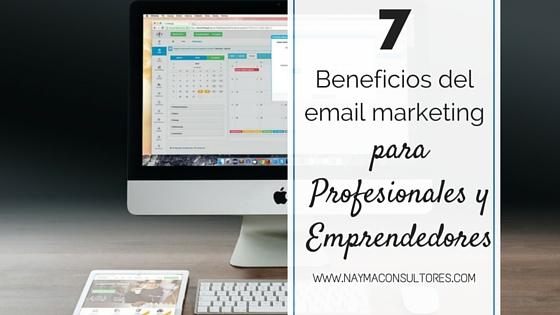 Beneficios del email marketing para profesionales y emprendedores