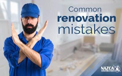 Common Renovation Mistakes