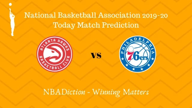 hawks vs 76ers 29102019 - Hawks vs 76ers NBA Today Match Prediction - 28th Oct 2019