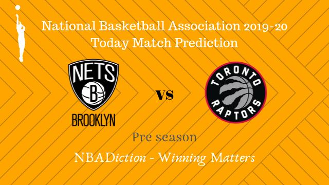 nets vs raptors preseason - Nets vs Raptors NBA Today Match Prediction - 18th Oct 2019