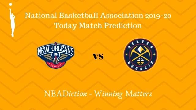 pelicans vs nuggets 01112019 - Pelicans vs Nuggets NBA Today Match Prediction - 1st Nov 2019