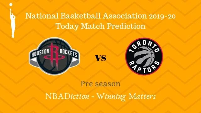rockets vs raptors preseason - Rockets vs Raptors NBA Today Match Prediction - 10th Oct 2019