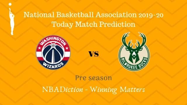 wizards vs bucks preseason - Wizards vs Bucks NBA Today Match Prediction - 13th Oct 2019