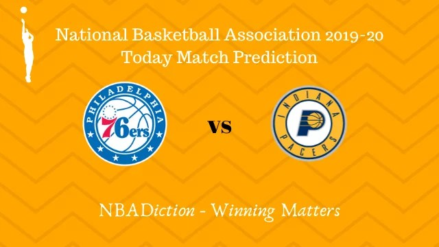 76ers vs pacers prediction 01122019 - 76ers vs Pacers NBA Today Match Prediction - 1st Dec 2019